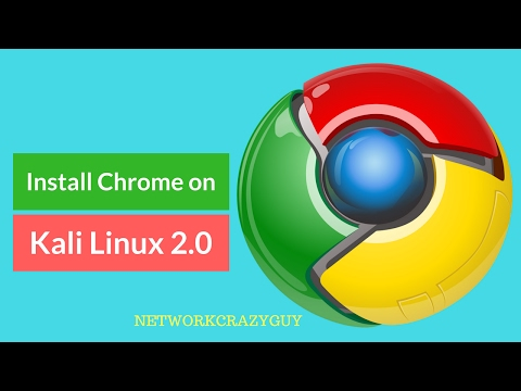 How to Install Google Chrome on Kali Linux 2.0