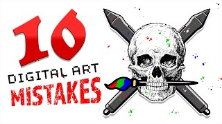 10 Digital Art MISTAKES You Are Making! 💀