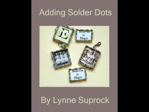 How To Make Solder Dots