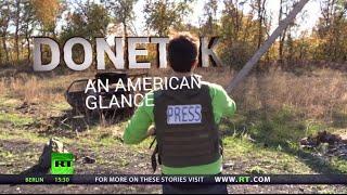 Donetsk Warzone: First-hand account from E. Ukraine (RT Documentary)