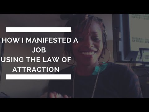 How I manifested a job & how you can manifest the job of your dreams
