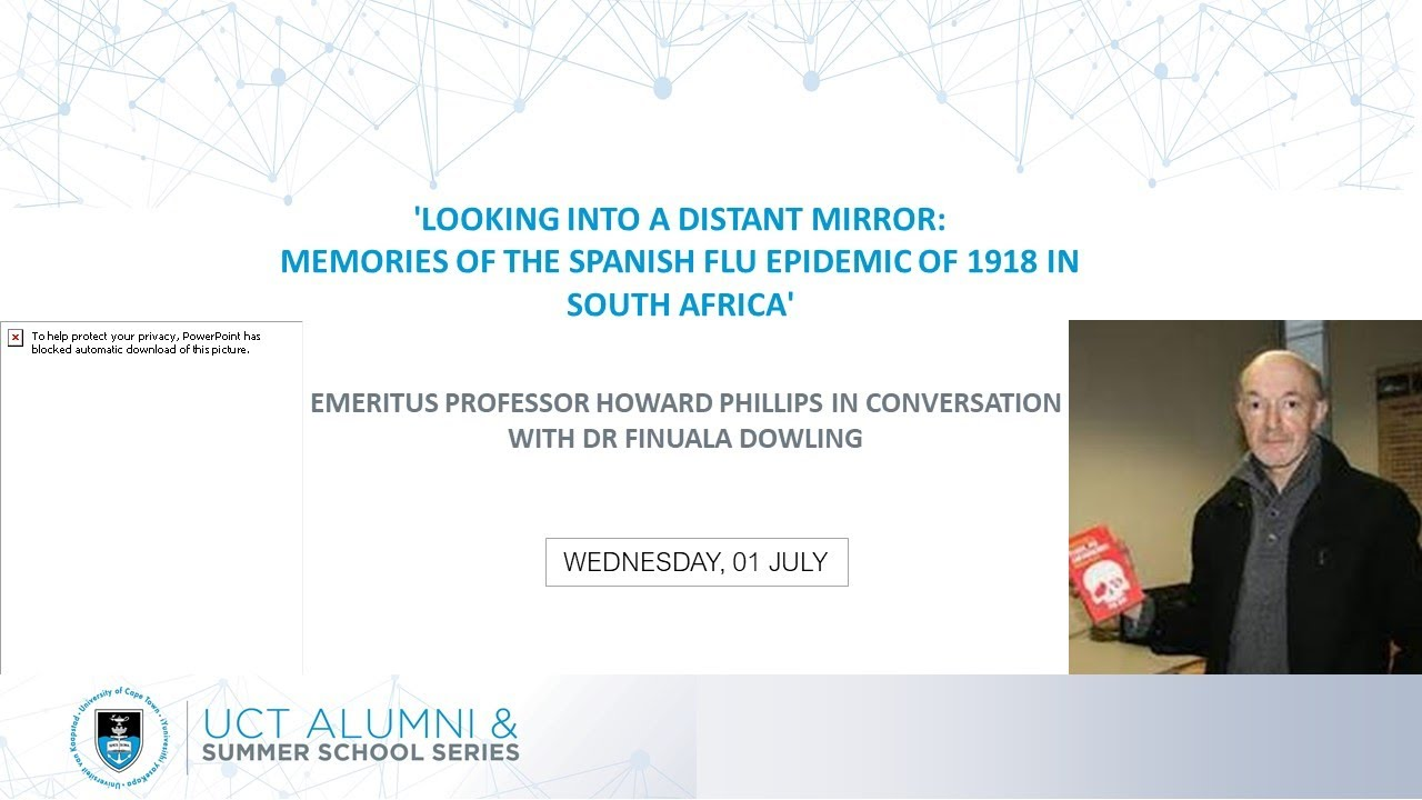 LOOKING INTO A DISTANT MIRROR: MEMORIES OF THE SPANISH FLU EPIDEMIC OF 1918 IN SOUTH AFRICA