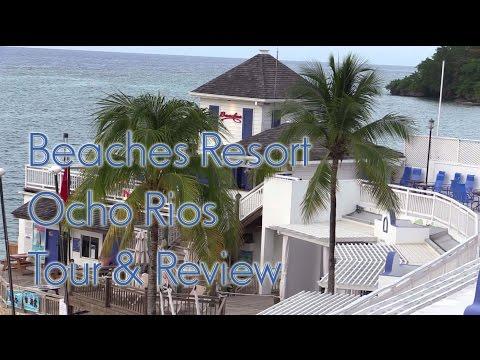 Beaches Resort Ocho Rios Jamaica Review