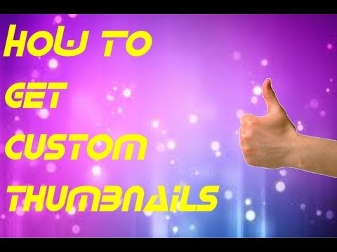 how to get custom thumbnails without partnership