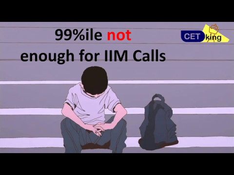 This is why, even 99%ile is not enough for IIM Call in CAT