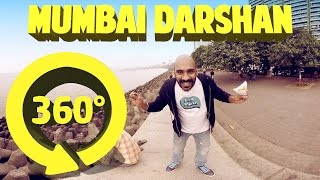 Mumbai Darshan - 360 Degree #BeingIndian