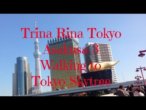 Trina Rina Tokyo Asakusa 3 Walking to Tokyo Skytree and Rewarding Max Brenner