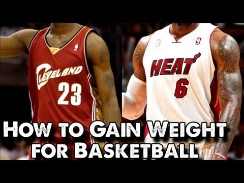 How to Gain Weight for Basketball
