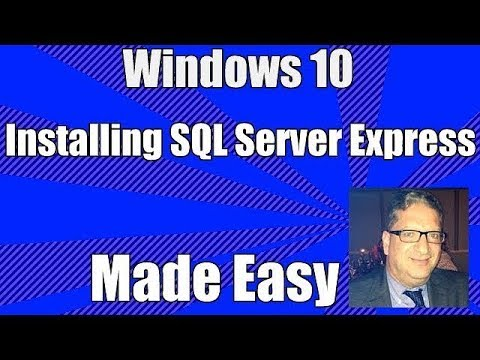 Installing SQL Server on Windows 10 - How to install SQL Server 2016 Express on Windows 10 Free SQL