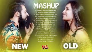 OLD VS NEW BOLLYWOOD MASHUP 2019- New Hindi Songs 2019 Old to New 4-HINDI Romantic Mashup Songs 2019