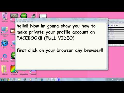 How to Make your Facebook account PRIVATE!!