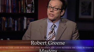 "Robert Greene ""Mastery"" on Between the Lines"