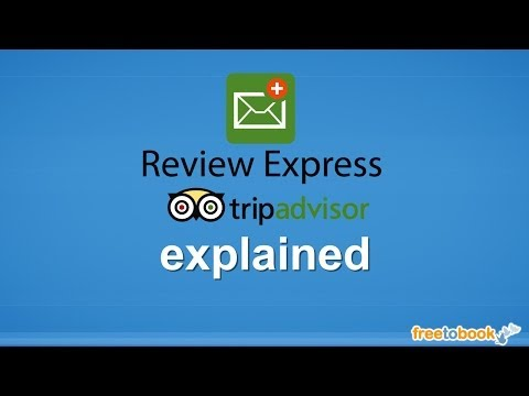 Review Express explained - How to get higher on TripAdvisor rankings