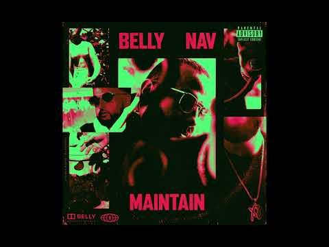 Belly - Maintain (feat. NAV)