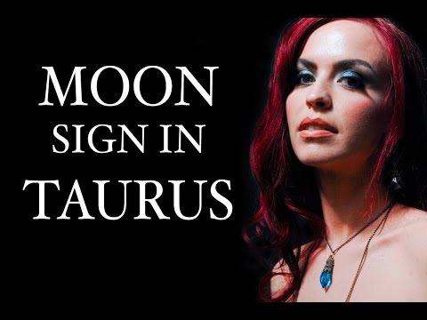 TAURUS MOON SIGNS