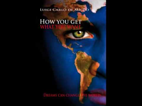 How You Get What You Want: De Micco, book trailer, english