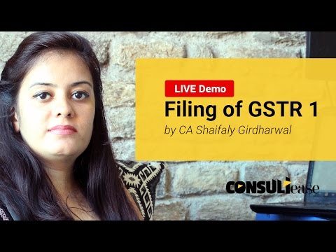 Filing of GST Return 1 - LIVE Demo in HINDI by CA Shaifaly Girdharwal