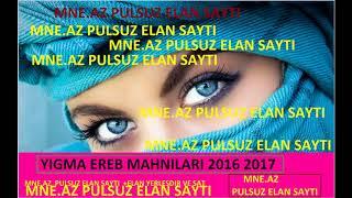 Super Yigma EREB Mahnilari 2017