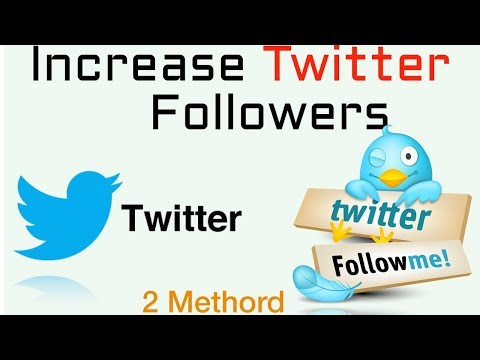 how to Increase Followers in Twitter with in a Second -2018
