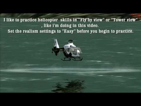 How to Practice Helicopter skills in Flight Simulator X 2013?