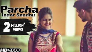 Parcha | Inder Sandhu | Latest Punjabi Songs | Yellow Music