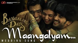 Bangalore Days Wedding Song - Maangalyam | Dulquer Salmaan | Nivin Pauly | Fahadh Faasil | Nazriya