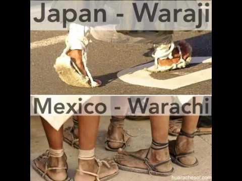 Mexico Japanese linguistic connection Warachi and Waraji both mean sandals