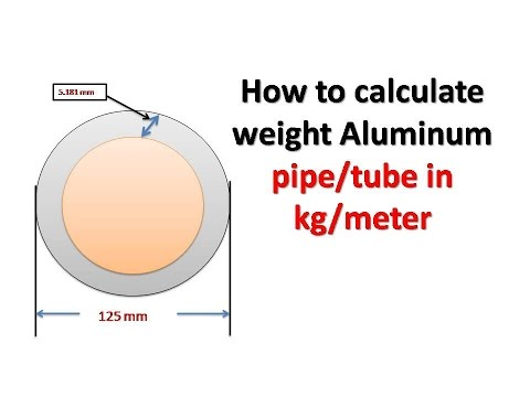 How to calculate weight Aluminium pipe/tube in kg/meter