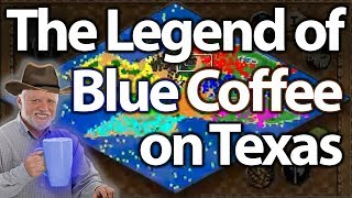 The Legend of Blue Coffee on Texas!?