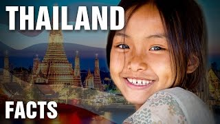 12 Incredible Facts About Thailand