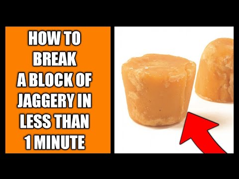 गुड़ को तोडे एक मिनट में |How to break a big block of JAGGERY in less than 1 minute|JAGGERY BENEFITS