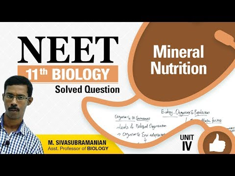 NEET 11th Biology || Mineral Nutrition || Solved Multiple Choice Question || Unit-IV