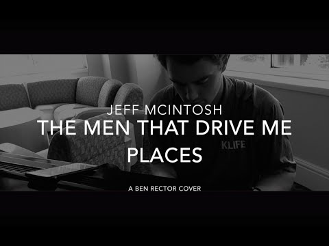 The Men That Drive Me Places - Ben Rector - Jeff McIntosh Cover