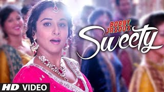 Bobby Jasoos: Sweety Video Song | Vidya Balan | Monali Thakur