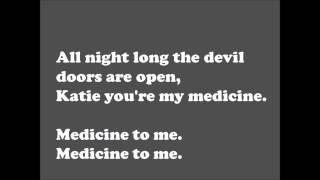 Sunset Sons - Medicine Lyrics
