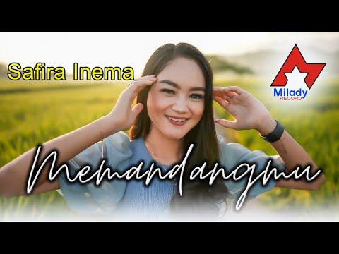 Download Lagu Safira Inema Memandangmu Mp3