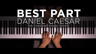 Daniel Caesar ft. H.E.R. - Best Part   The Theorist Piano Cover
