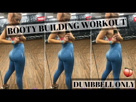 GLUTE BUILDING DUMBBELL WORKOUT