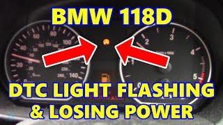 BMW 118D DTC Light On & Losing Power