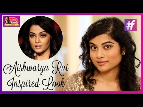 Aishwarya Rai Inspired Makeup Tutorial   By Mehak