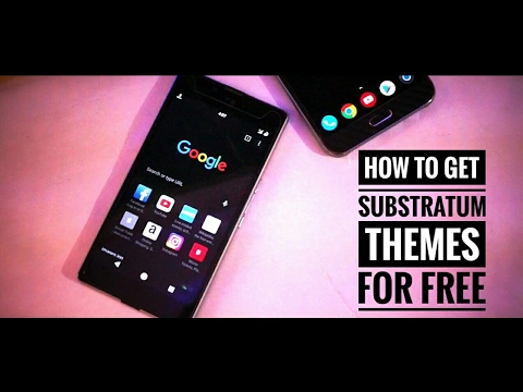 How to get substratum PAID themes for FREE|2017