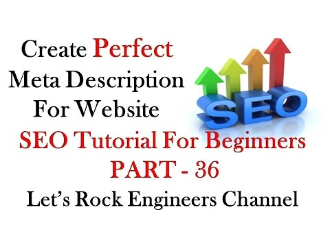 How to Create Meta Tags (Meta Description) For your Website for SEO - PART - 36
