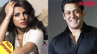Priyanka's Hollywood Film Gets Delayed   Salman Opens Up On His Past Relationships & More