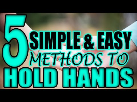 Hold Hands | How to Hold Hands