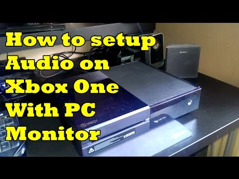 How to Setup Xbox One Sound & Audio with PC monitor.