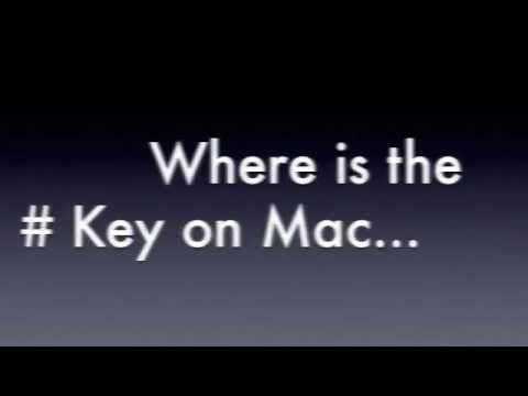 Where the Hash Key is on a Mac...