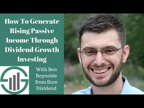 Replay - How To Generate Rising Passive Income Through Dividend Growth Investing (12-20-17)