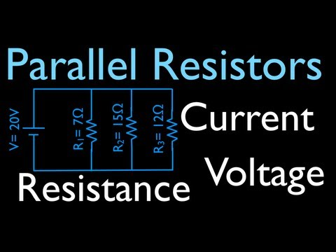 Resistors (2 of 11) in Parallel, Calculating Voltage, Resistance and Current