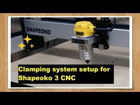 Clamping system setup for Shapeoko 3 CNC