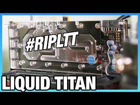 #RIPLTT: Accepting Linus' OC Challenge, Pt. 1/2 (EKWB Titan V)